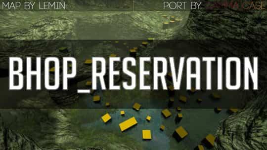Карта bhop_reservation для CS:GO